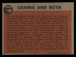 1962 Topps #140 GRN  -  Babe Ruth / Lou Gehrig Gehrig and Ruth Back Thumbnail