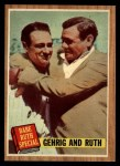 1962 Topps #140 GRN Gehrig and Ruth  -  Babe Ruth / Lou Gehrig Front Thumbnail