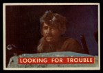 1956 Topps Davy Crockett #56 GRN Looking for Trouble   Front Thumbnail