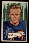 1952 Bowman Small #70  Gene Schroeder  Front Thumbnail