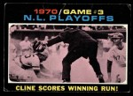 1971 Topps #201  1970 NL Playoffs - Game 3 - Cline Scores Winning Run  -  Ty Cline / Manny Sanguillen Front Thumbnail