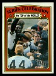 1972 Topps #230  1971 World Series - Summary - Pirates Celebrate Manny Sanguillen / Luke Walker / Gene Clines Front Thumbnail