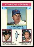 1976 Topps #203  1975 NL Strikeout Leaders  -  Tom Seaver / Andy Messersmith / John Montefusco Front Thumbnail