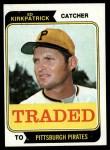 1974 Topps Traded #262 T  Ed Kirkpatrick Front Thumbnail