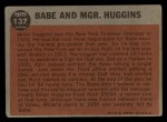 1962 Topps #137 GRN Babe and Mgr. Huggins  -  Babe Ruth / Miller Huggins Back Thumbnail