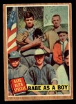 1962 Topps #135 GRN Babe as a Boy  -  Babe Ruth Front Thumbnail