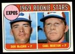 1969 Topps #646   -  Dan McGinn / Carl Morton Expos Rookies Front Thumbnail