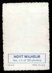 1969 Topps Deckle Edge #11 A Hoyt Wilhelm  Back Thumbnail