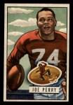 1951 Bowman #105  Joe Perry  Front Thumbnail