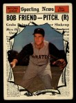 1961 Topps #585  All-Star  -  Bob Friend Front Thumbnail