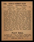 1940 Play Ball #102  Chuck Klein  Back Thumbnail
