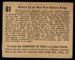 1938 Gum Inc. Horrors of War #61  Blowing Up the Wen River Railway Bridge  Back Thumbnail