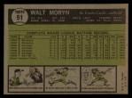 1961 Topps #91   Walt Moryn Back Thumbnail