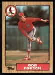 1987 Topps #257   Bob Forsch Front Thumbnail