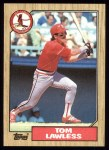 1987 Topps #647  Tom Lawless  Front Thumbnail