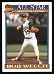1991 Topps #394  All-Star  -  Bob Welch Front Thumbnail