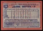 1991 Topps #138  Jamie Moyer  Back Thumbnail