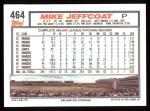 1992 Topps #464  Mike Jeffcoat  Back Thumbnail