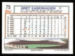1992 Topps #75  Bret Saberhagen  Back Thumbnail