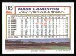 1992 Topps #165  Mark Langston  Back Thumbnail