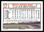 1992 Topps #472   Rich Rowland Back Thumbnail