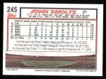 1992 Topps #245   John Smoltz Back Thumbnail