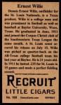 1912 T207 Reprints #189   Ernest 'Dewey' Wilie   Back Thumbnail