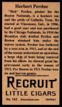 1912 T207 Reprints #143   Herbert 'Hub' Perdue   Back Thumbnail