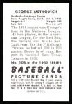 1952 Bowman Reprints #108  George Metkovich  Back Thumbnail