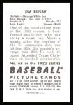 1952 Bowman Reprints #68  Jim Busby  Back Thumbnail
