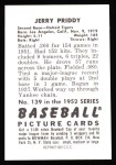 1952 Bowman Reprints #139  Jerry Priddy  Back Thumbnail
