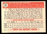 1952 Topps Reprints #102   Bill Kennedy Back Thumbnail