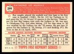 1952 Topps Reprints #299  Ray Murray  Back Thumbnail
