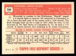 1952 Topps Reprints #144   Ed Blake Back Thumbnail
