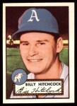 1952 Topps Reprints #182  Billy Hitchcock  Front Thumbnail