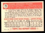 1952 Topps Reprints #396  Dick Williams  Back Thumbnail