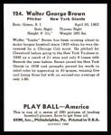 1939 Play Ball Reprints #124  Walter Brown  Back Thumbnail