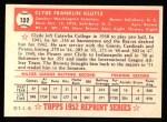 1952 Topps Reprints #132  Clyde Kluttz  Back Thumbnail