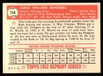 1952 Topps Reprints #114  Willard Ramsdell  Back Thumbnail