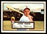 1952 Topps Reprints #160  Owen Friend  Front Thumbnail