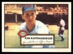 1952 Topps Reprints #118  Ken Raffensberger  Front Thumbnail