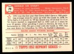 1952 Topps Reprints #79  Gerry Staley  Back Thumbnail