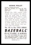 1952 Bowman Reprints #83  Howie Pollet  Back Thumbnail