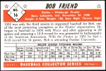 1953 Bowman Reprints #16  Bob Friend  Back Thumbnail