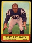 1963 Topps #9   Billy Ray Smith Front Thumbnail