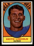 1967 Topps #15  Keith Lincoln  Front Thumbnail