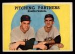 1959 Topps #291   -  Pedro Ramos / Camilo Pascual Pitching Partners Front Thumbnail