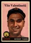 1958 Topps #463  Vito Valentinetti  Front Thumbnail