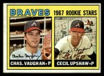 1967 Topps #179  Braves Rookies  -  Cecil Upshaw / Charles Vaughan Front Thumbnail