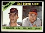 1966 Topps #442  Orioles Rookies  -  Eddie Watt / Ed Barnowski Front Thumbnail